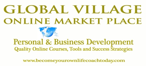 Become Your Own Life Coach Today Portal, A Global Online Shopping Market Place where you will find Quality Personal and Business Development Online Courses, Tools and Success Strategies